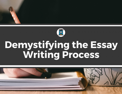 Demystifying the Essay Writing Process