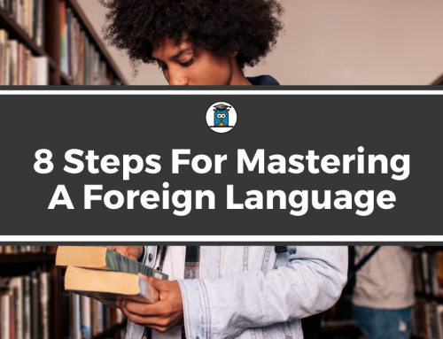 8 Steps For Mastering A Foreign Language