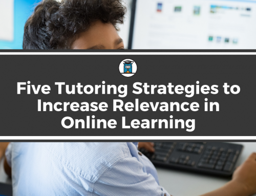 Five Tutoring Strategies to Increase Relevance in Online Learning