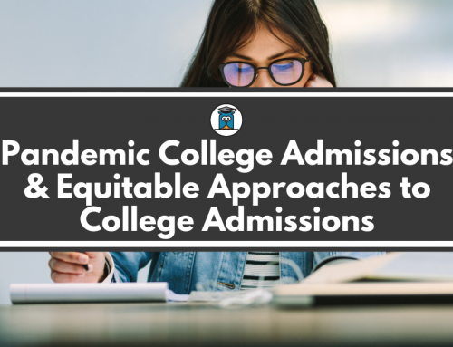 Pandemic College Admissions and Equitable Approaches to College Admissions