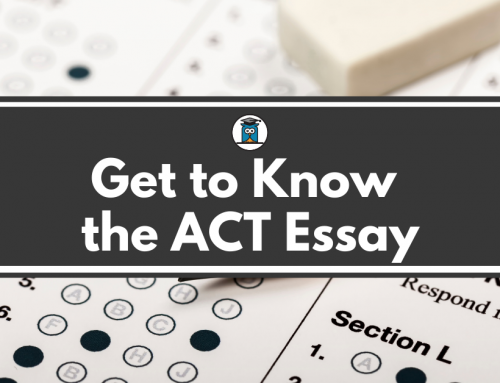 Get to Know the ACT Essay