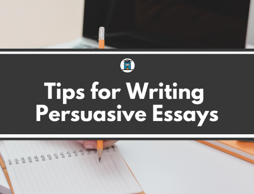 Tips for Writing Persuasive Essays
