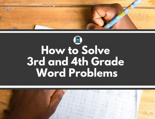 How to Solve 3rd and 4th Grade Word Problems